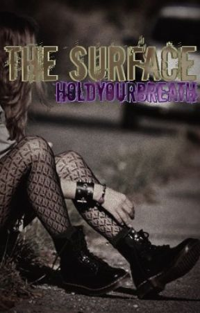 The Surface by HoldYourBreath