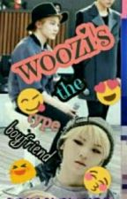 ♥woozi's the type boyfriend ♥(Woozi es el tipo de novio) by Ideal_999YMS