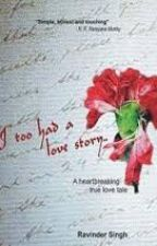 I too had a love story by SyedSulthana