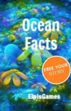 Ocean Facts by ElpisG