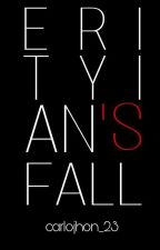Erityian's Fall [Erityian Tribe's Fanfiction] (On Hold) by carlojhon_23
