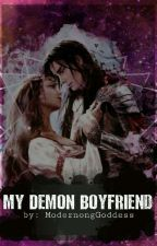 My Demon Boyfriend by ModernongGoddess