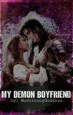 My Demon Boyfriend by ModernongGoddess