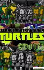 TMNT Quotes by Raph_rocks01