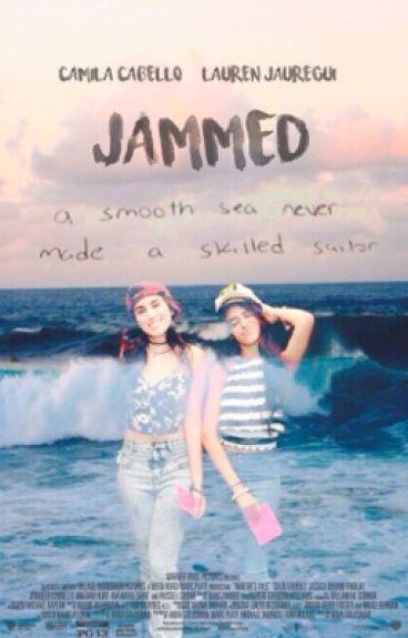 Jammed (Camren)