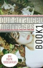 Our Arranged Marriages (BTS - Jeon Jungkook) by AmaalHamdilah