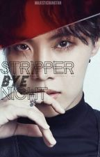 Stripper Bye Night // Hoseok [Completed] by majesticbangtan