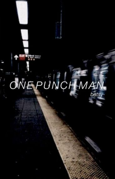 One Punch Man. One Shots