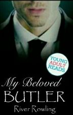 *On Hold*My Beloved Butler  by HoodieThief