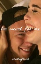 too weird for me. (w/ kim taehyung) by whistlingflower