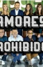 Amores Prohibidos by Mikiertheheart
