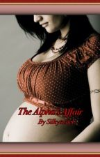 The Alpha's Affair by silkytwin1