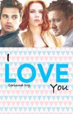I love you (Clintasha)✔️ by CorinnaNg