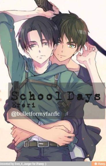 School Days // Ereri«