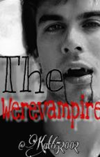 The Werevampire by Kat652002