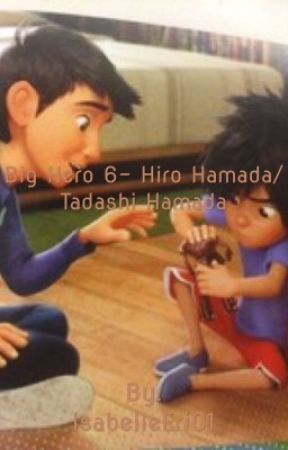 Big Hero 6 Hiro Hamadatadashi Hamada Hiro Saves Tadashi 3