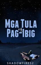 MGA TULA NG PAG-IBIG by Shadowfire52