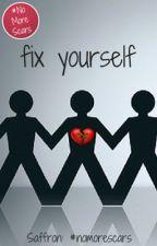 fix yourself by secretsandtea