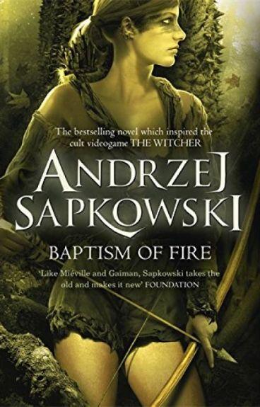 Анджей Сапковский Крещение огнем