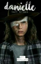 Danielle ; Carl Grimes. [Terminada] by JustHolland