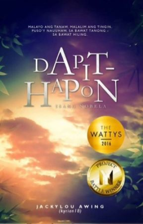 Dapit-hapon (#Wattys2016 Winner) by Kyrian18
