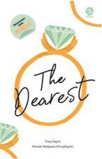 The Dearest (Duhai Pendampingku) [✔] by TinnyNajmi