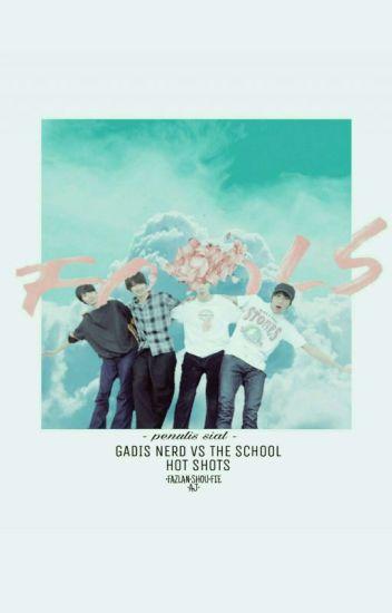Gadis Nerd VS The School Hot Shots (Hiatus)