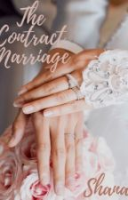 The Contract Marriage (Completed) ✅ by ShaanaG