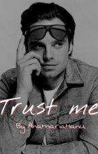 Trust me by AnamariaHanu