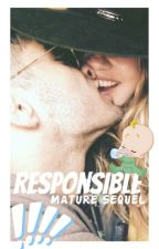 responsible ☀ mature sequel by Banana2Ice