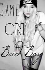 Game on bad boy by Maggie_Hurwitz