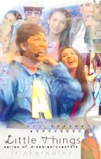 Little Things | Vicerylle by Trinkernathy