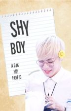 Shy Boy ( A 24K Hui Fan Fiction ) by jinhonged