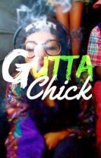 Gutta Chick (Urban) Book 1 by ShadyAveri
