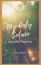 My Only Solace || Will Solace by ElementOfBooks