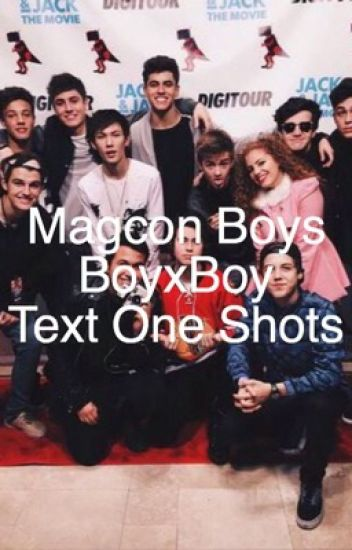 Magcon BoyxBoy text one shots