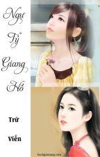 [BHTT][EDIT-Hoàn] Ngự Tỷ Giang Hồ - Trữ Viễn by daodinhluyen