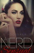 A Nerd Sensual by Yoorrana
