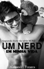 UM NERD EM MINHA VIDA - 2ª TEMPORADA by AlessandroFonsseca