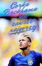 Córka Beckhama ma zawsze najgorzej x Neymar Jr. by mynameiscourtois