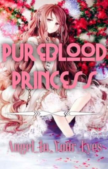 Pureblood Princess {Vampire Knight}