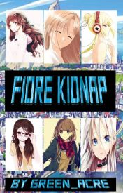 Fiore Kidnap by green_acre