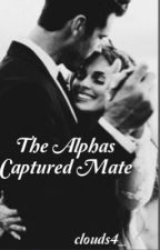 The Alpha's Captured Mate by clouds4_