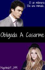 Obligada A Casarme by MajoHrdzP