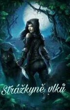 Strážkyně vlků by Anubisa5000