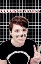 Opposites Attract (Dan Howell x Reader) by cateisnotonfire