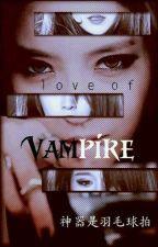 [BHTT][TRUNG THIÊN][EDIT] LOVE OF VAMPIRE by minyeonroom0506