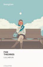 fan theories » bts by lullabyun