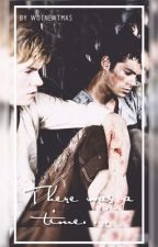 There Was a Time | NEWTMAS | Livro 1 by wotnewtmas