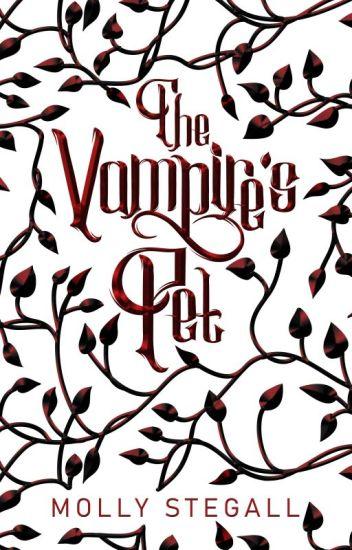 The Vampire's Pet (Wattys 2017)